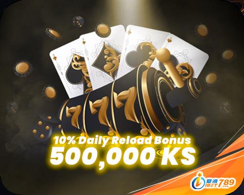 ibet789 myanmar 10% daily reload bonus 500,000ks banner register